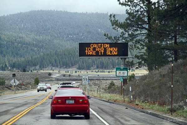 Caution: Ice and Snow. Take it Slow / Lake Tahoe