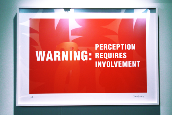 Warning: Perception Requires Involvement - by Antoni Muntadas.